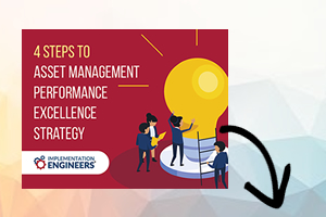 4 Steps to Asset Management Performance Excellence Strategy